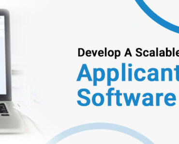 Cost & Features: Develop A Scalable And Customizable Applicant Tracking Software